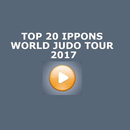 TOP 20 IPPONS WORLD JUDO TOUR 2017