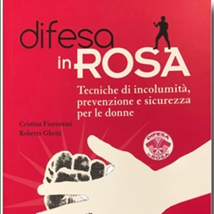 *La Difesa in Rosa*. IL LIBRO che non deve mancare.